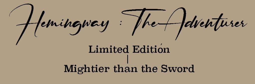 Hemingway: The Adventurer